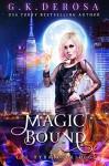 Magic Bound - G.K. DeRosa