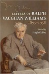 Letters of Ralph Vaughan Williams 1895-1958 - Ralph Vaughan Williams