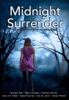 Midnight Surrender: A Paranormal Romance Anthology - Charlotte Abel, Kelly D. Cooper, Shannon Dermott, Laura A.H. Elliott, Alyssa Rose Ivy, Amy Maurer Jones, Airicka Phoenix