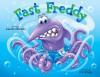 Fast Freddy - Lee Ann Mancini