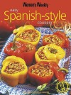Easy Spanish-Style Cookery (The Australian Women's Weekly Essentials) - Mary Coleman