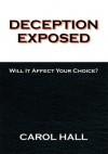 Deception Exposed - Carol Green
