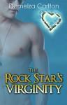 The Rock Star's Virginity (Romance Island Resort Series Book 3) - Demelza Carlton
