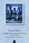 Es gibt keine schlechten Menschen, sagte der Bär, wenn sie gut zubereitet sind - Stefano Benni, Hinrich Schmidt-Henkel