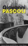 Last Voyage: Selected Poems of Giovanni Pascoli - Giovanni Pascoli, Deborah Brown, Richard Jackson, Susan Thomas