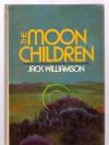 The Moon Children - Jack Williamson