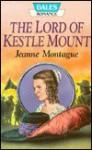 The Lord of Kestle Mount - Jeanne Montague, Joan Hunter