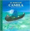 El Barco de Camila - Allen Morgan, Clarisa De LA Rosa