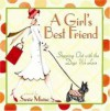 A Girl's Best Friend: Stepping Out with the Dogs We Love - Sally Miller