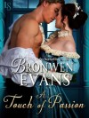 A Touch of Passion - Bronwen Evans