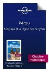 Pérou 5 - Arequipa et la région des canyons (French Edition) - Lonely Planet