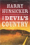The Devil's Country - Harry Hunsicker