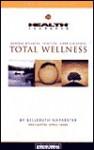 Total Wellness (Health Journeys) - Belleruth Naparstek