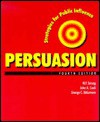 Persuasion: Strategies for Public Influence - William Strong, John Cook