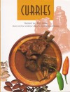 Curries: Fragrant and Spicy Dishes (From Exciting Everday Meals to Exotic Entertaining) - Anne Sheasby