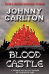 Blood Castle - Johnny Carlton