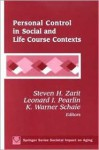 Personal Control In Social And Life Course Contexts - K. Warner Schaie, Steven H. Zarit