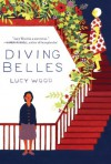 Diving Belles: And Other Stories - Lucy Wood