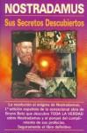 Nostradamus, Sus Secretos Descubiertos ( Ed. Viman ) - Tomo