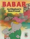 Babar Story Book: An Elephant's Best Friend - Laurent de Brunhoff