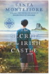 The Secret of the Irish Castle - Santa Montefiore