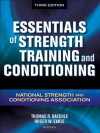 Essentials of Strength Training and Conditioning - 3rd Edition - National Strength and Conditioning Association