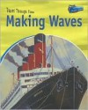 Making Waves: Water Travel Past and Present - Jane Shuter