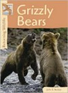 Grizzly Bears (Returning Wildlife) - John E. Becker, Kris Hirschmann