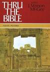 Thru the Bible, Vol. 3: Proverbs-Malachi - J. Vernon McGee