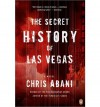 { { [ THE SECRET HISTORY OF LAS VEGAS ] By Abani, Chris ( Author ) Jan - 2014 [ Paperback ] - Chris Abani