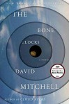 [The Bone Clocks] (By: David Mitchell) [published: September, 2014] - David Mitchell