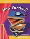 How Puzzling! - Christi E. Parker