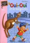 Oui-oui et le kangourou - Enid Blyton
