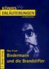 """Max Frisch: """"Biedermann und die Brandstifter"""". (Königs Erläuterungen und Materialien, Bd.352) - Bernd Matzkowski"""