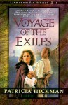 Voyage of the Exiles - Patricia Hickman