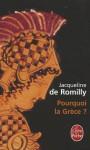 Pourquoi La Grèce - Jacqueline de Romilly