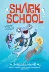 Shark School 3-Books-in-1!: Deep-Sea Disaster; Lights! Camera! Hammerhead!; Squid-napped! - Davy Ocean, Aaron Blecha