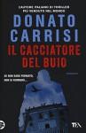 Il cacciatore del buio - Donato Carrisi