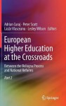 European Higher Education at the Crossroads: Between the Bologna Process and National Reforms - Adrian Curaj, Peter Scott, Laz R. Vlasceanu