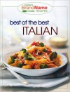 Best of the Best Italian (Favorite Brand Name Recipes Series) - Publications International Ltd.