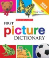 Scholastic First Picture Dictionary - Scholastic Inc., Scholastic Inc.