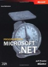 Programming Microsoft .Net - Microsoft Press, Jeff Prosise