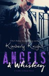 Angels & Whiskey (Saddles & Racks Book 1) - Kimberly Knight, Jennifer Roberts-Hall