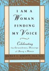 I Am a Woman Finding My Voice - Janet Quinn