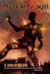 The Kyoto Man (The SciKungFi Trilogy) - D. Harlan Wilson