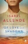 Of Love and Shadows: A Novel - Isabel Allende