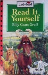 Read It Yourself Billy Goats Gruff - Fran Hunia, John Dyke