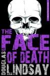 The Face Of Death: A Barney Thomson Novella - Douglas Lindsay