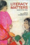 Literacy Matters: Issues For New Times - Mary Kalantzis