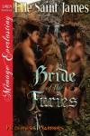 Bride of the Furies )Wilderness Warriors #1) - Elle Saint James